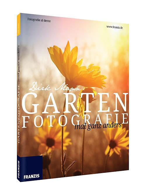 Gartenfotografie - mal ganz anders